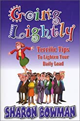 Going Lightly! Terrific Tips To Lighten Your Daily Load.