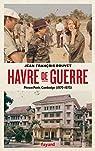 Havre de guerre: Phnom Penh, Cambodge par Bouvet