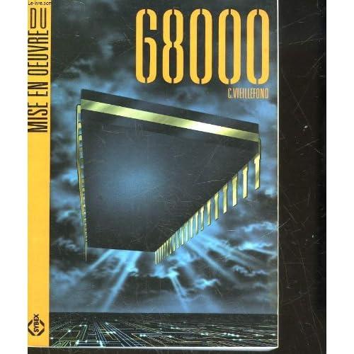 Mise en oeuvre du 68000