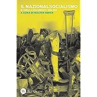 Il nazionalsocialismo. Storia e documenti (1933-1945)
