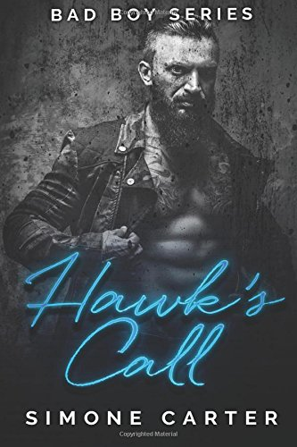 Bad Boy Series: Hawk's Call: Volume 1 (Bad Boy Romance)