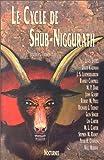 Le Cycle de Shub-Niggurath