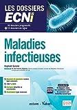 Maladies infectieuses - 30 dossiers progressifs et 10 dossiers en ligne - Les dossiers ECNi