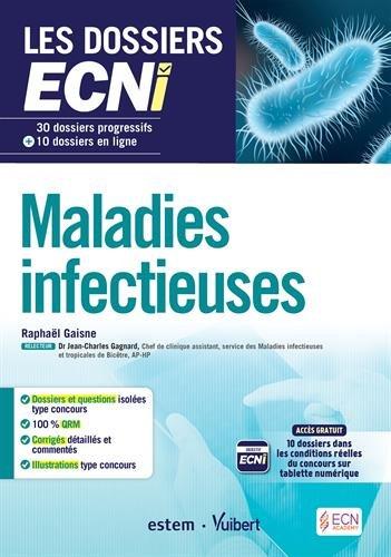 Maladies infectieuses - 30 dossiers progressifs et...