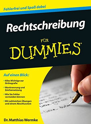 Rechtschreibung für Dummies (Dummies Für Englische Grammatik)