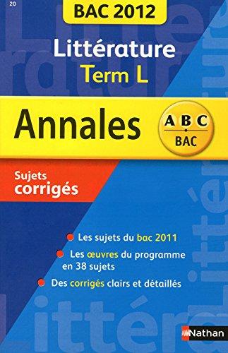 ANNALES BAC 2012 LITTERATURE