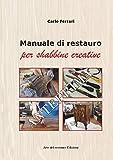 Manuale di restauro per shabbine creative