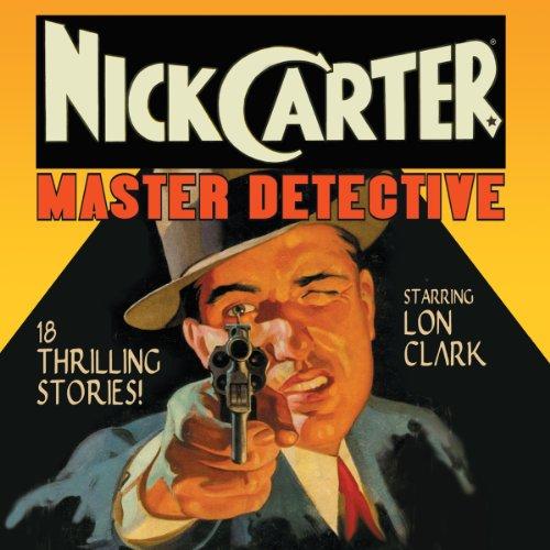 Nick Carter: Master Detective, Volume - Carter, Nick Detective Master