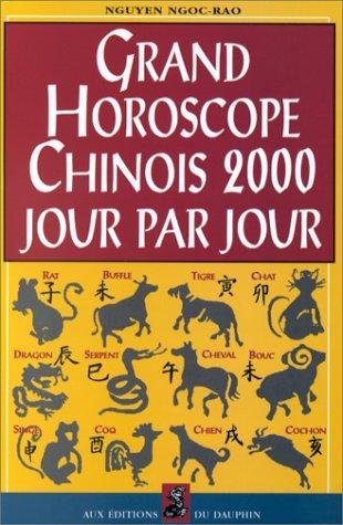 Grand horoscope chinois 2000 jour par jour