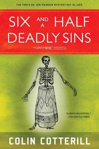 Buchseite und Rezensionen zu 'Six and a Half Deadly Sins (A Dr. Siri Paiboun Mystery, Band 10)' von Colin Cotterill