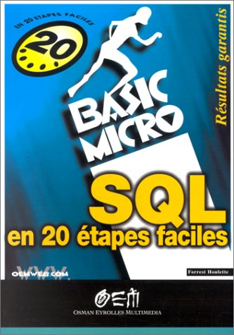 SQL en 20 étapes faciles par Forrest Houlette