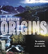 Origins: The Evolution of Continents, Ocean and Life