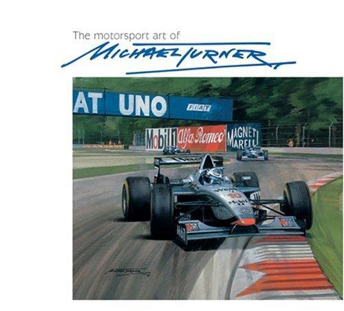 The Motorsport Art of Michael Turner por Michael Turner