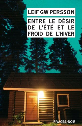 Entre le désir de l'été et le froid de l'hiver : un roman sur un crime