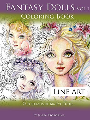 Fantasy Dolls Vol.1 Coloring Book Line Art: 25 Portraits of Big Eye Cuties (Line Doll)