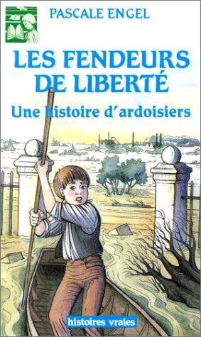 Les fendeurs de liberté