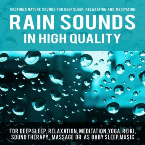 Rain Sounds in High Quality fo...