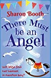 There Must Be An Angel (Kearton Bay Book 1) by Sharon Booth