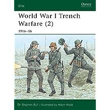 World War I Trench Warfare (2): 1916-18: 1916-1918 Pt.2 (Elite)