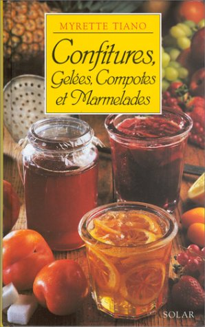 Confitures, gelées, compotes et marmelades