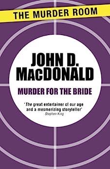 Murder for the Bride by [MacDonald, John D.]