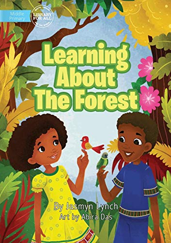Learning About The Forest