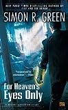 For Heaven's Eyes Only (Secret Histories (Roc))
