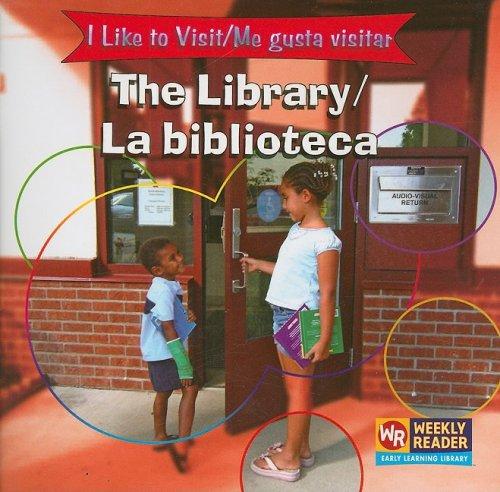 The Library/la Biblioteca (I Like to Visit/ Me gusta visitar) por Jacqueline Laks Gorman