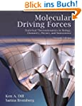 Molecular Driving Forces: Statistical...