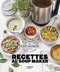 Recettes au Soup Maker par Zoe Armbruster