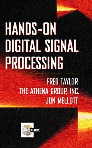 HANDS-ON DIGITAL SIGNAL PROCESSING. Avec CD-ROM par Fred J. Taylor
