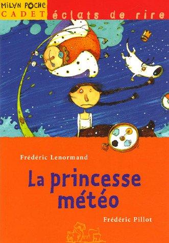 "<a href=""/node/13827"">La princesse météo</a>"