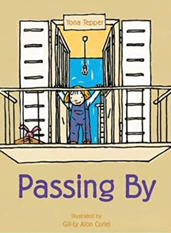 Passing by by Yona Tepper (2010-01-01)