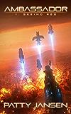 Ambassador 1: Seeing Red (Ambassador: Space Opera Thriller Series)