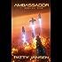 Ambassador 1: Seeing Red (Ambassador: Space Opera Thriller Series) (English Edition)
