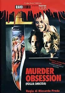 Murder obsession - Follia omicida