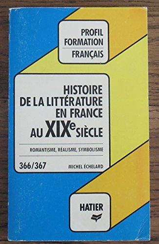 Histoire de la littérature française : XIXe siècle