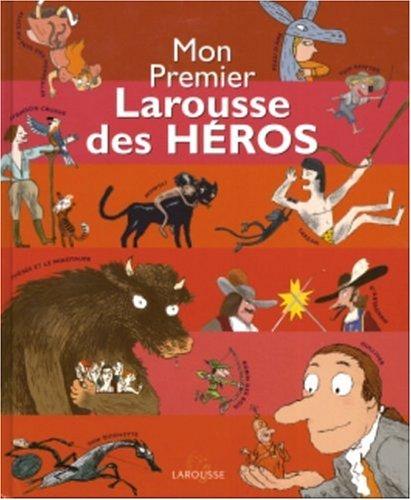 """<a href=""""/node/139905"""">Mon premier Larousse des héros</a>"""