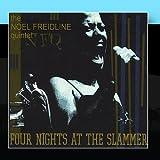 Songtexte von The Noel Freidline Quintet - Four Nights at the Slammer