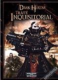 la Bibliothèque Interdite - Dark Heresy JDR - le Traité Inquisitorial