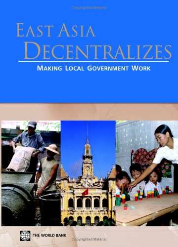 east-asia-decentralizes-making-local-government-work