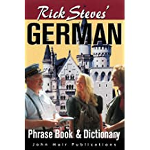 Rick Steves' German Phrasebook and Dictionary (Rick Steves' Phrase Books)