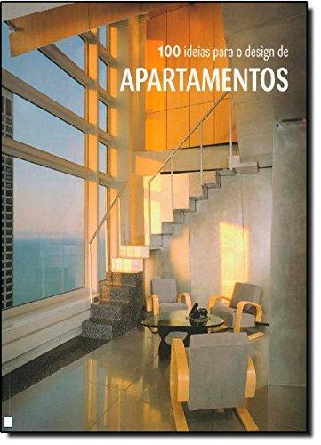 100 ideias para o design de apartamentos por Marta Serrats