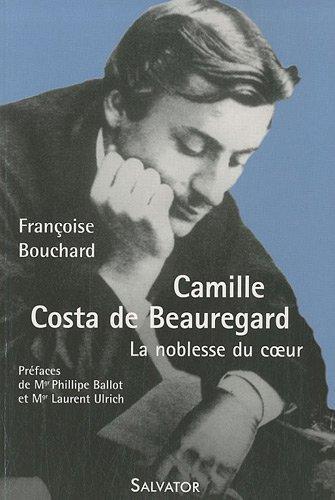 Camille Costa de Beauregard : La noblesse du coeur (1841-1910)
