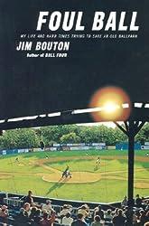 Foul Ball by Jim Bouton (2010-01-01)