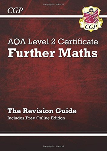 AQA Level 2 Certificate in Further Maths - Revision Guide (with online edition) (A^-C course)