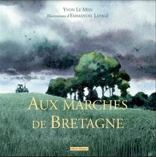 Aux Marches de Bretagne par  Yvon Le men