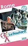 Le Routard Rome 2014