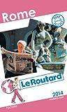 Telecharger Livres Le Routard Rome 2014 (PDF,EPUB,MOBI) gratuits en Francaise