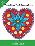14: Valentine's Day Colouring Book: Large print, 30 Romantic Designs, Valentine (Adult Colouring), Adult colouring books, Mandalas, Adult Colouring ... patterns: Volume 14 (Easy Colouring Books)